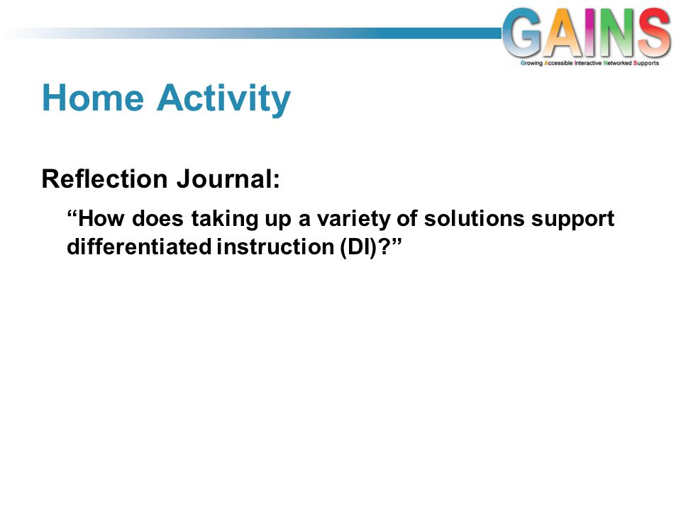 Home Activity Reflection Journal: How does taking up a variety of solutions support differentiated instruction (DI)?
