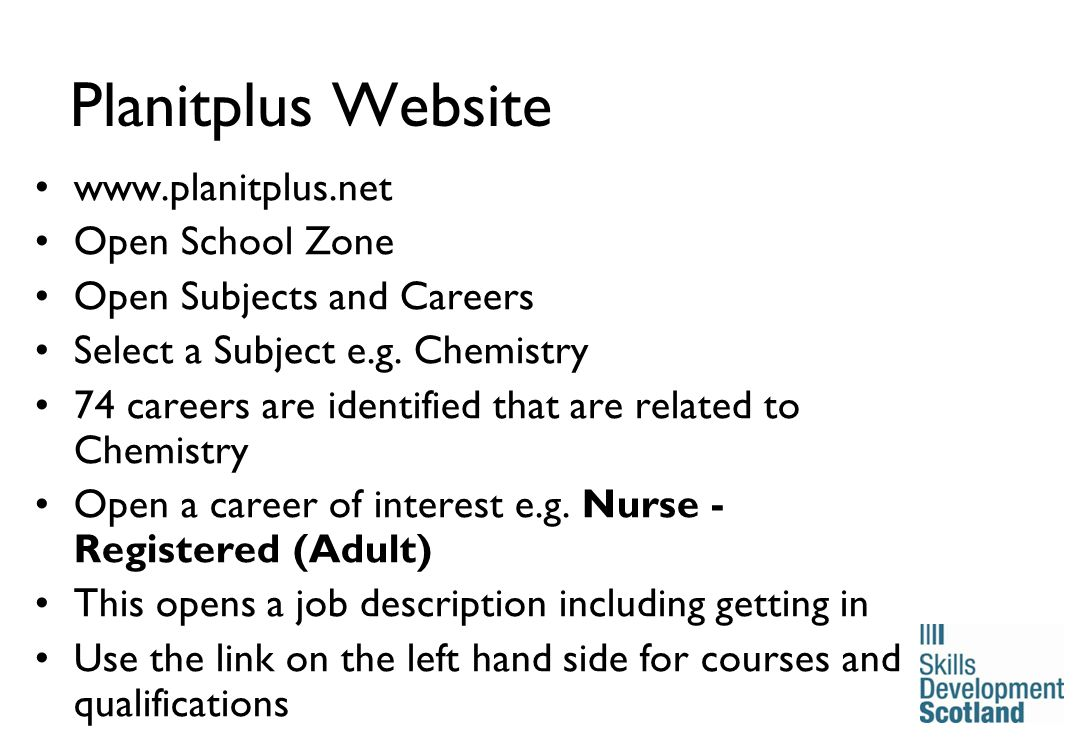 18 Planitplus Website www.planitplus.net Open School Zone Open Subjects and Careers Select a Subject e.g.
