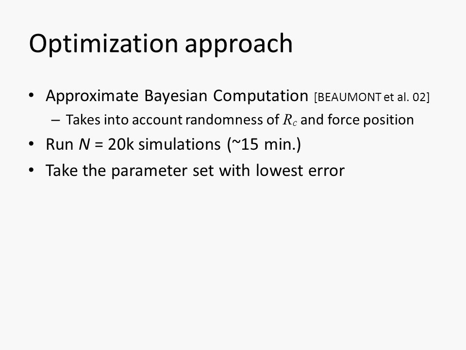 Optimization approach Approximate Bayesian Computation [BEAUMONT et al.