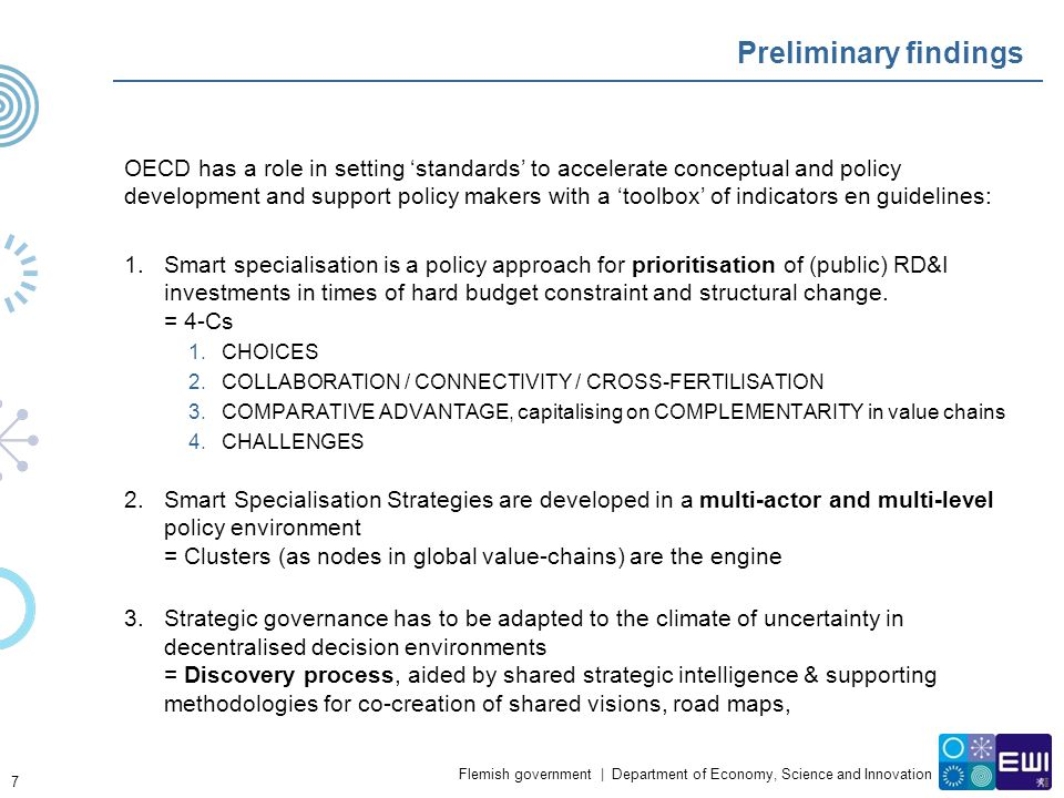 Flemish government | Department of Economy, Science and Innovation Preliminary findings OECD has a role in setting 'standards' to accelerate conceptua
