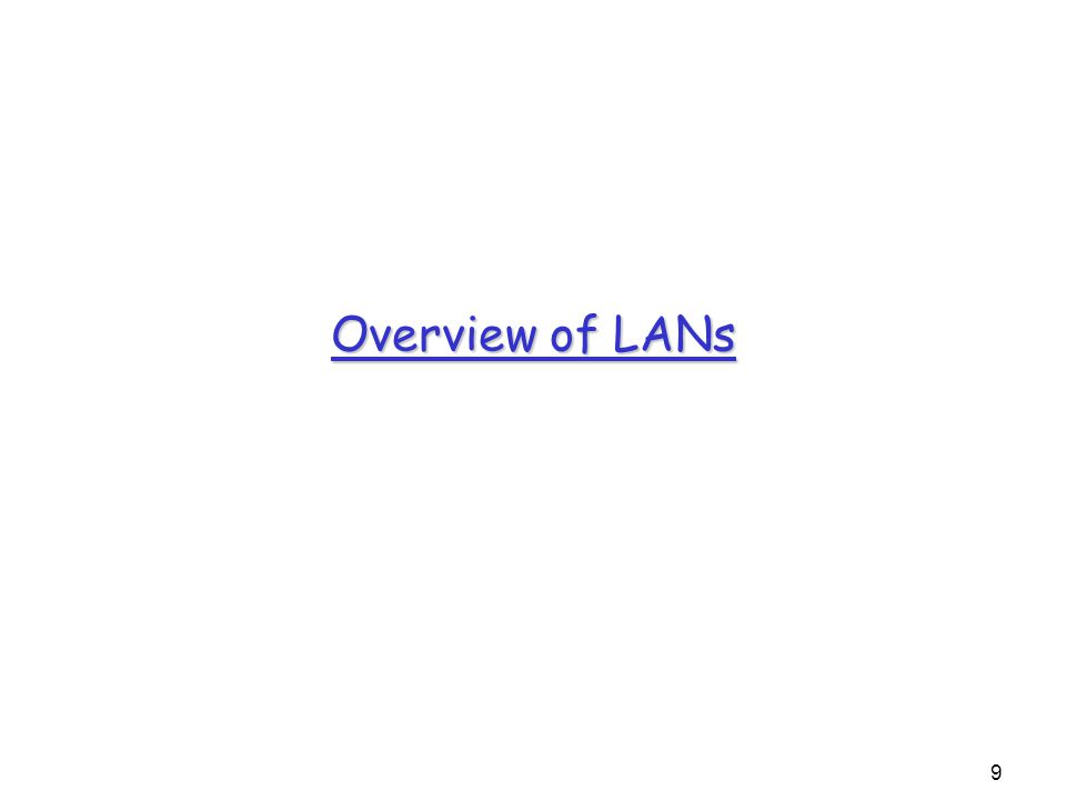 9 Overview of LANs