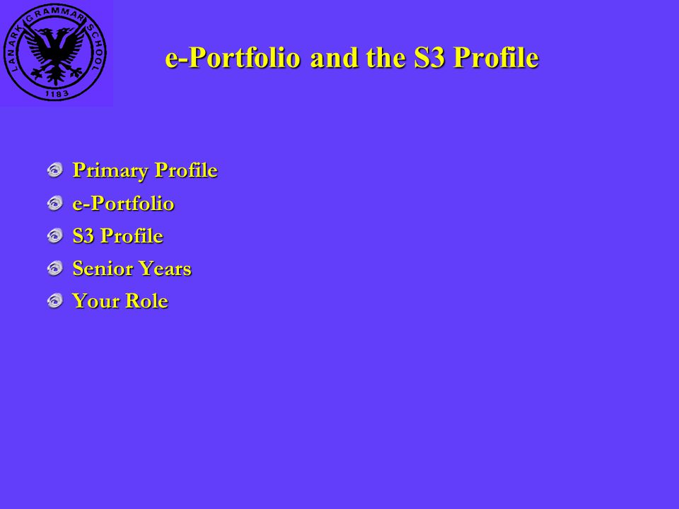 Primary Profile e-Portfolio S3 Profile Senior Years Your Role