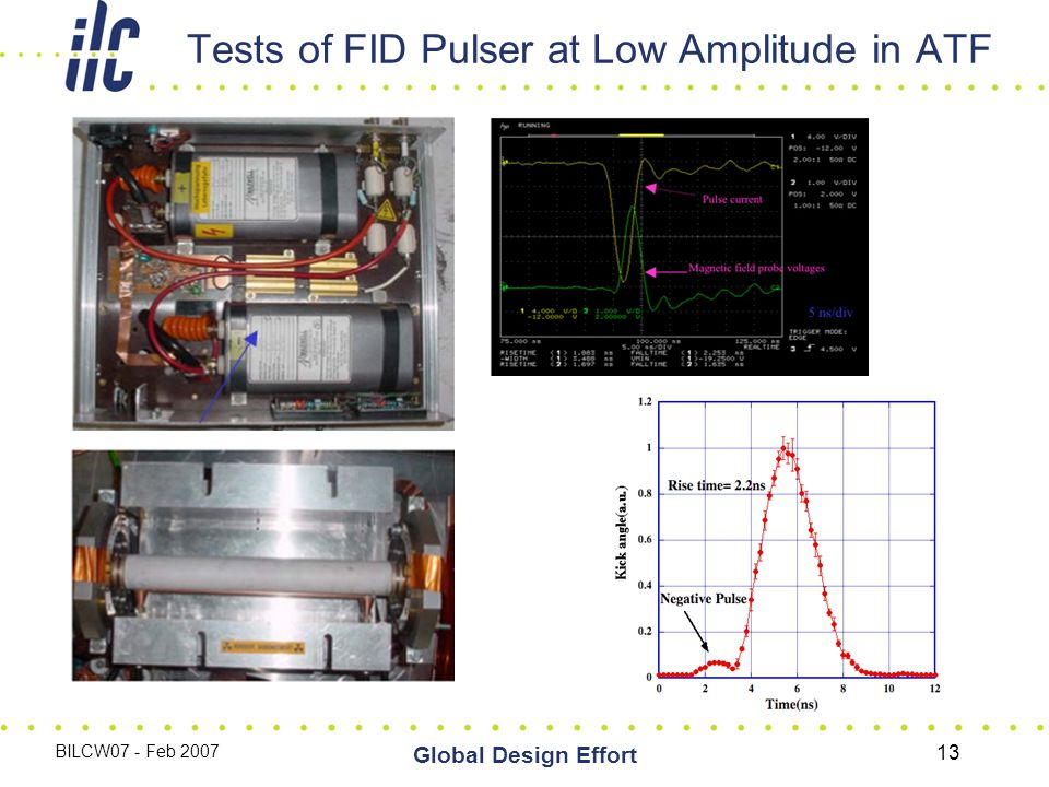 BILCW07 - Feb 2007 Global Design Effort 13 Tests of FID Pulser at Low Amplitude in ATF