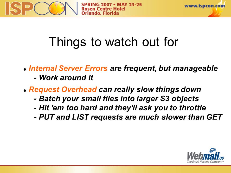 Things to watch out for Internal Server Errors are frequent, but manageable - Work around it Request Overhead can really slow things down - Batch your