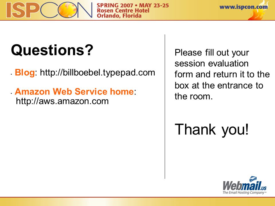 Please fill out your session evaluation form and return it to the box at the entrance to the room. Thank you! Questions? Blog: http://billboebel.typep