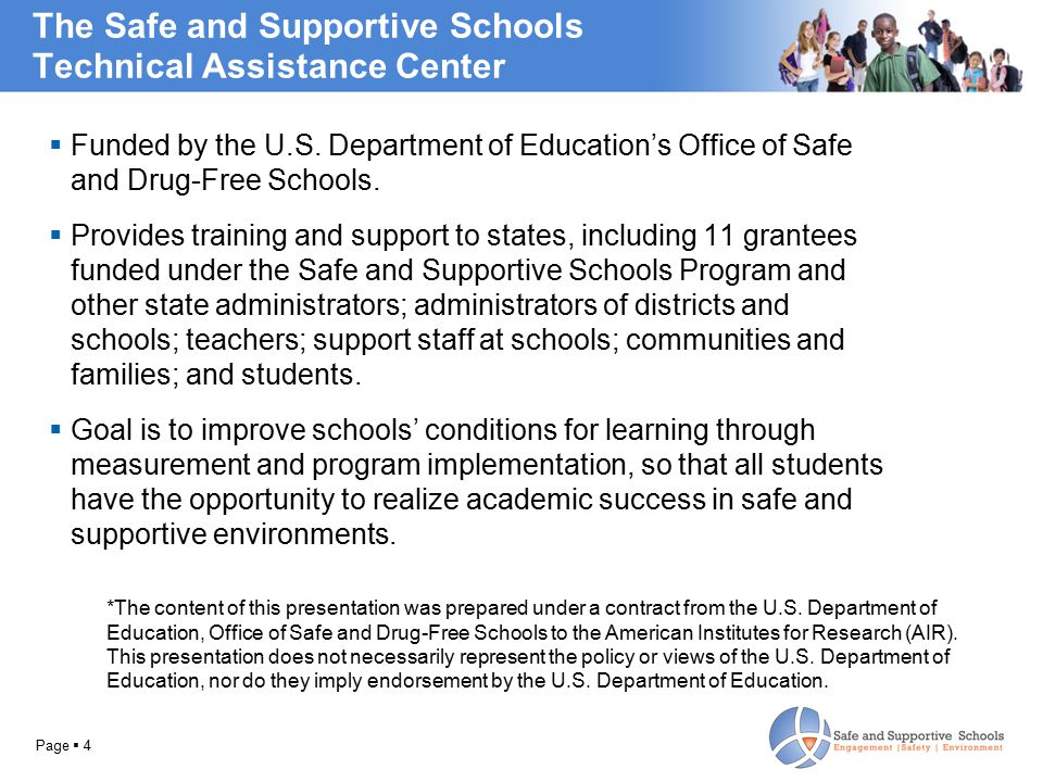 The Safe and Supportive Schools Technical Assistance Center  Funded by the U.S.