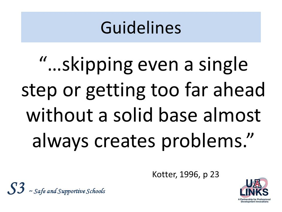 S3 ~ Safe and Supportive Schools Kotter 1.