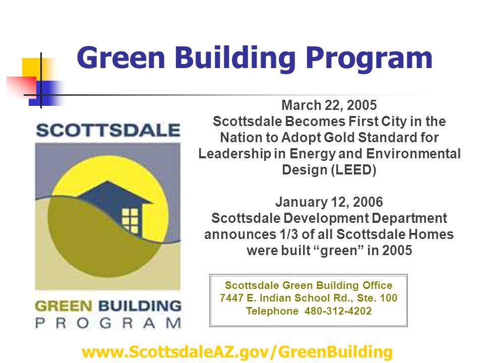 Green Building Program Scottsdale Green Building Office 7447 E.