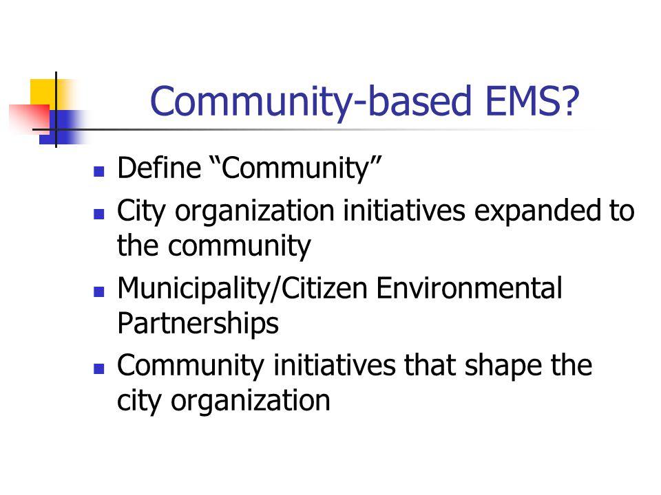 Community-based EMS.