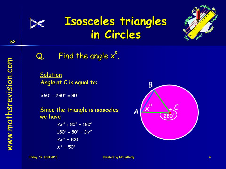 S3 Friday, 17 April 2015Friday, 17 April 2015Friday, 17 April 2015Friday, 17 April 2015Created by Mr Lafferty4 Q.Find the angle x o.