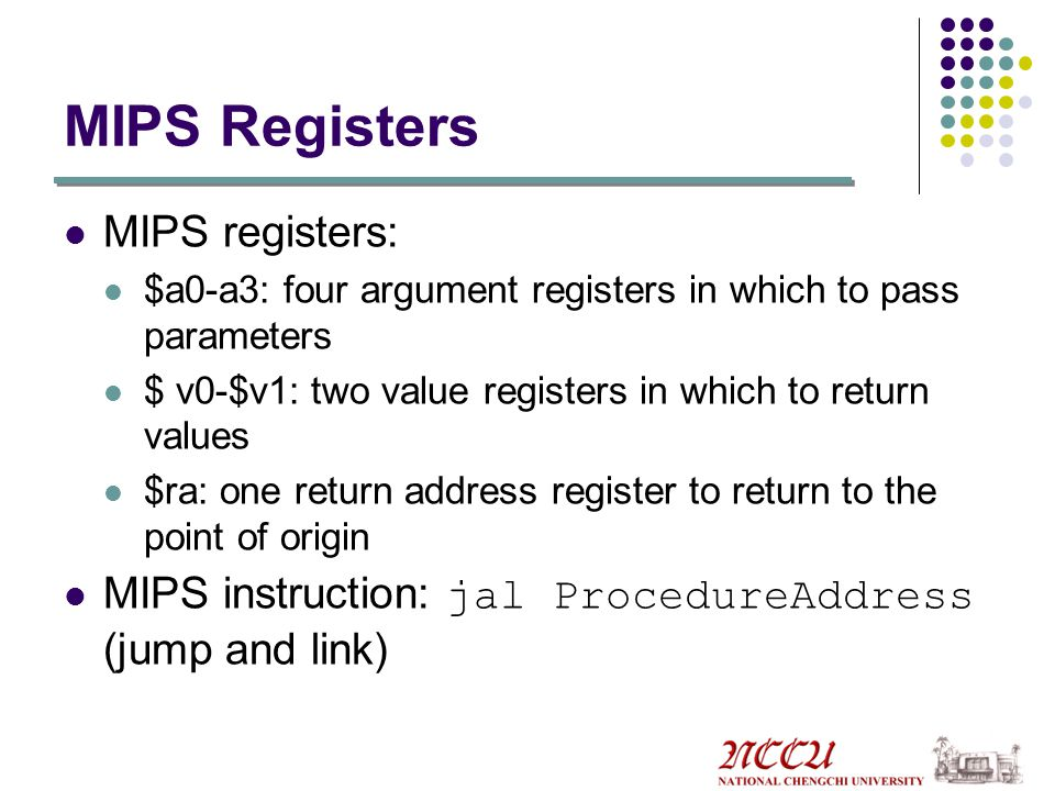 Supporting Procedures in Computer Hardware Six steps the program must follow in an execution of a procedure 1. Place parameters in a place where the p
