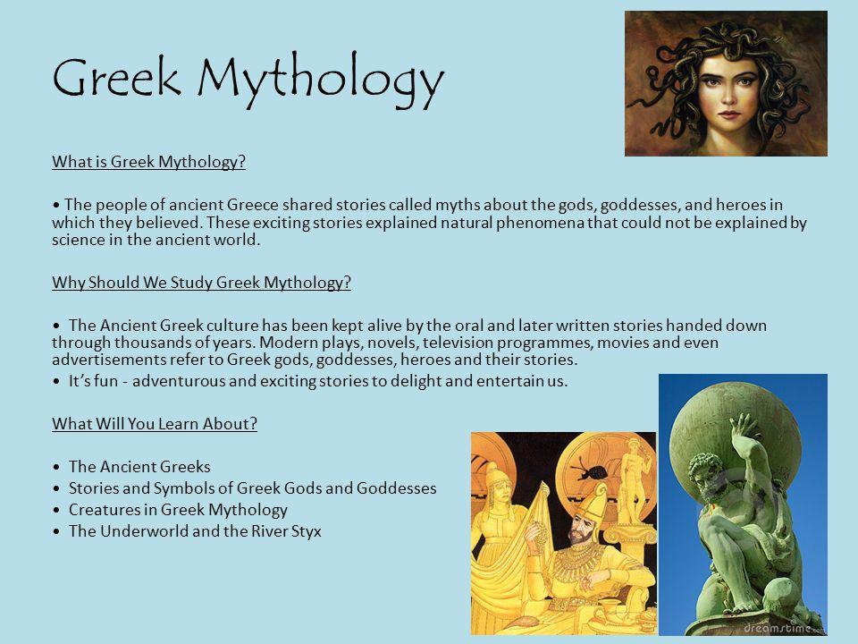 Greek Mythology What is Greek Mythology.