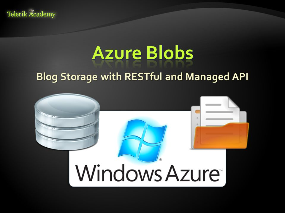 Blog Storage with RESTful and Managed API