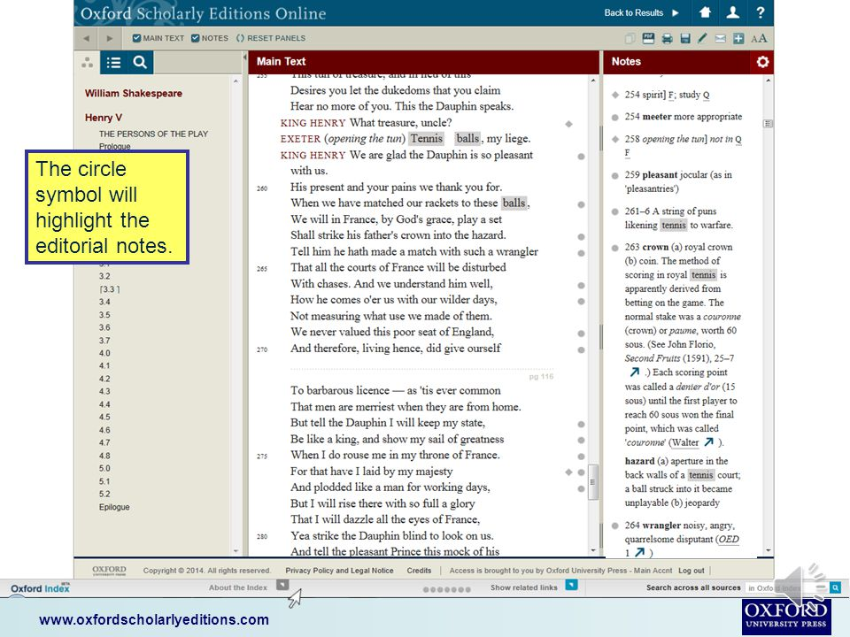 www.oxfordscholarlyeditions.com The full text is shown side-by- side with the scholarly notes.