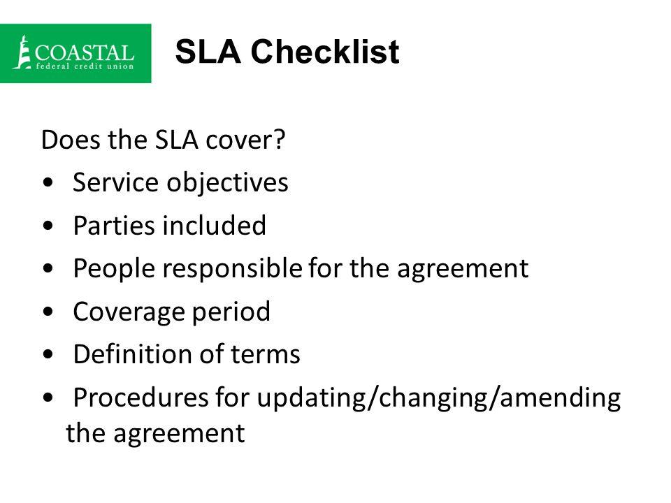SLA Checklist Does the SLA cover.