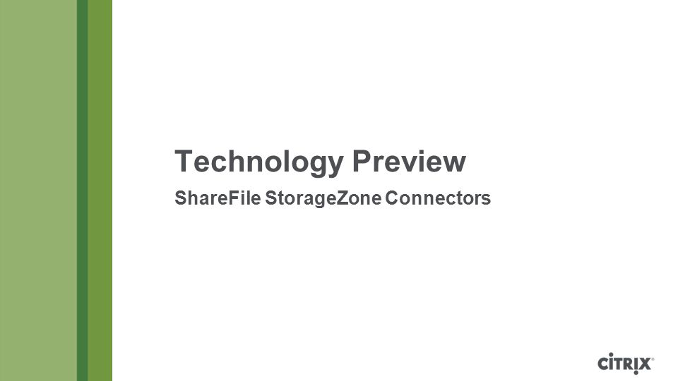 Technology Preview ShareFile StorageZone Connectors