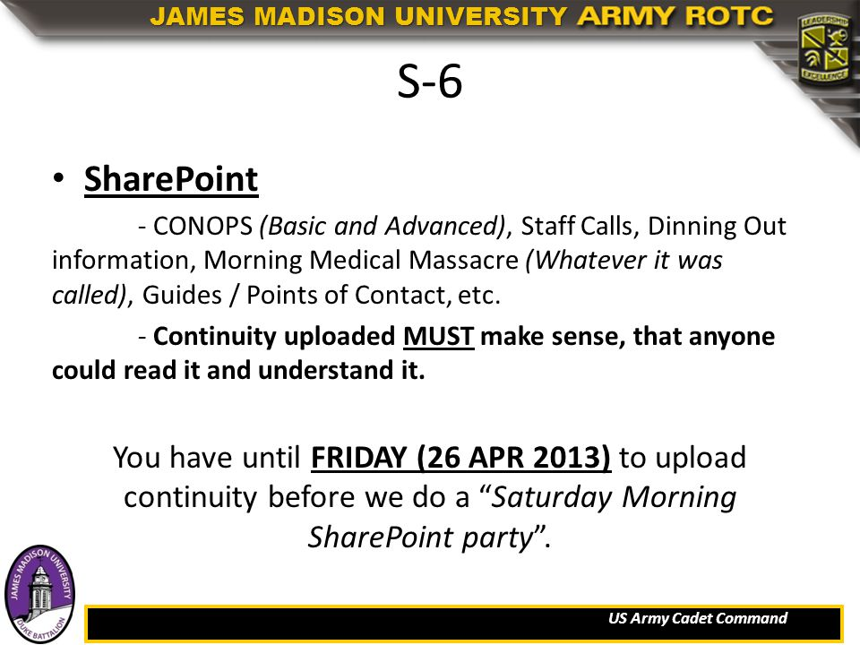 US Army Cadet Command JAMES MADISON UNIVERSITY S-6 SharePoint - CONOPS (Basic and Advanced), Staff Calls, Dinning Out information, Morning Medical Mas