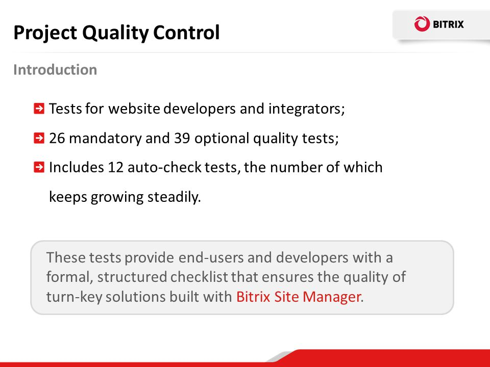 Tests for website developers and integrators; 26 mandatory and 39 optional quality tests; Includes 12 auto-check tests, the number of which keeps grow