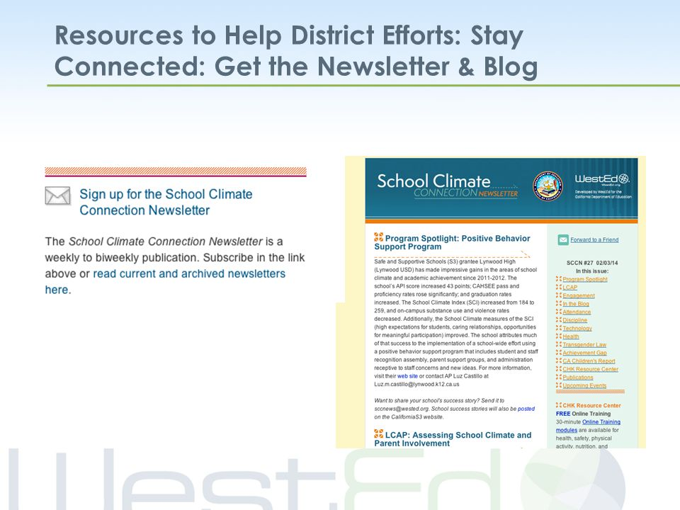 Resources to Help District Efforts: Stay Connected: Get the Newsletter & Blog