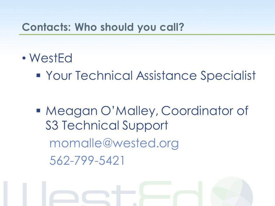 Contacts: Who should you call.