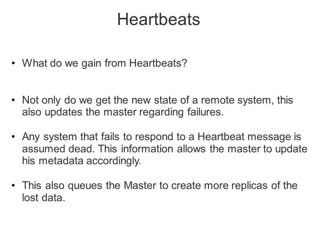 Heartbeats What do we gain from Heartbeats.