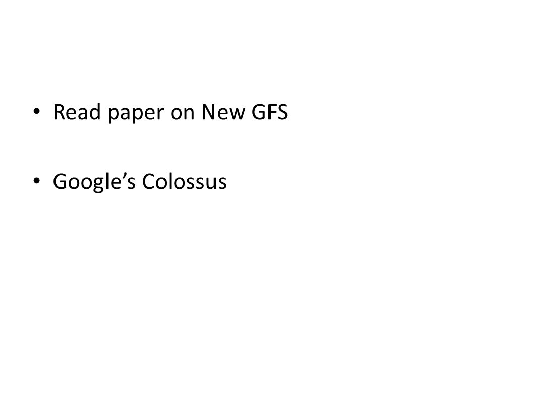 Read paper on New GFS Google's Colossus