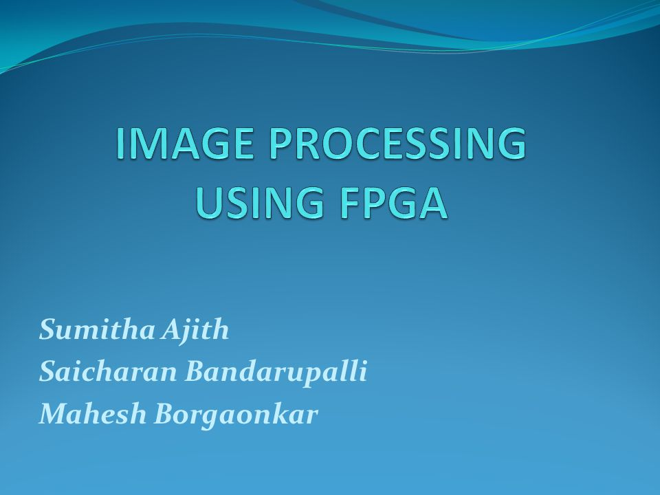 Sumitha Ajith Saicharan Bandarupalli Mahesh Borgaonkar