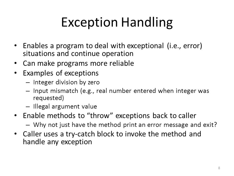 Exception Types Exceptions are objects that are defined using classes.