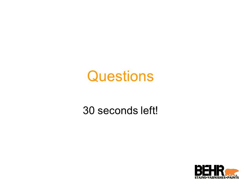 Questions 30 seconds left!