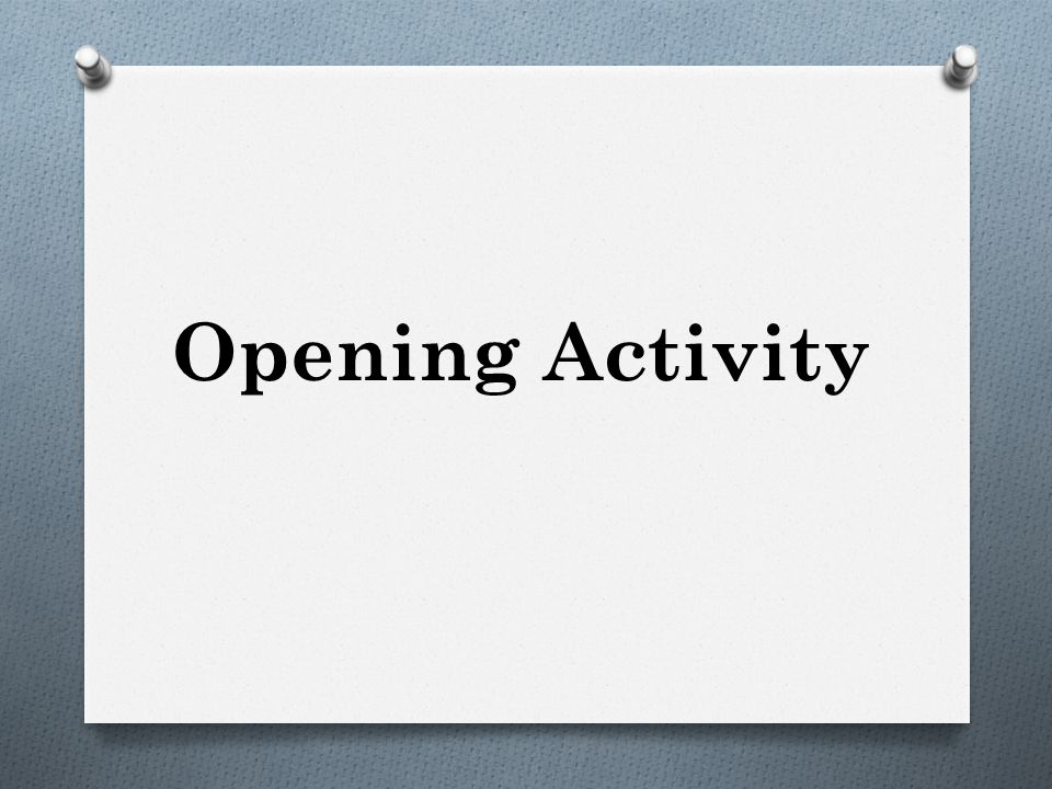 Opening Activity