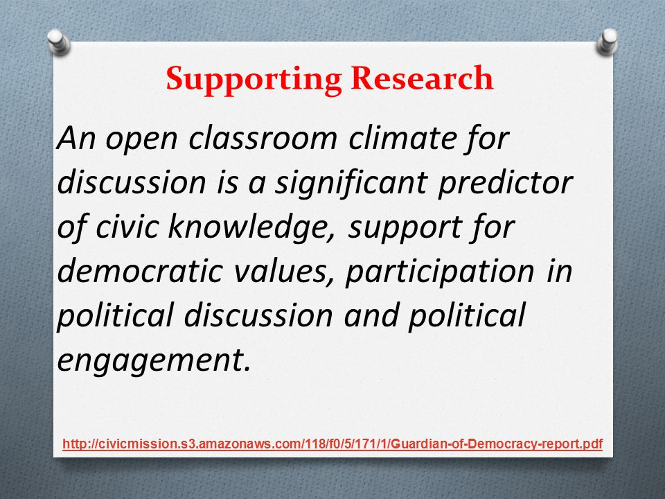 An open classroom climate for discussion is a significant predictor of civic knowledge, support for democratic values, participation in political disc
