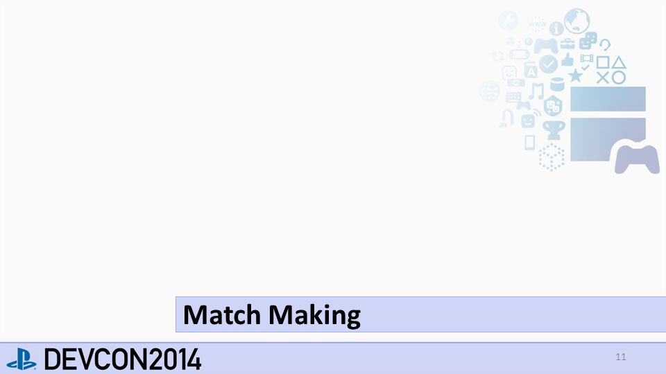 11 Match Making