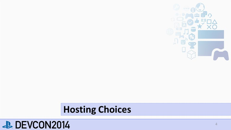 4 Hosting Choices