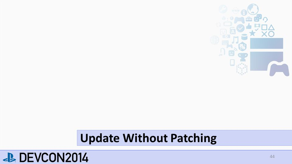 44 Update Without Patching