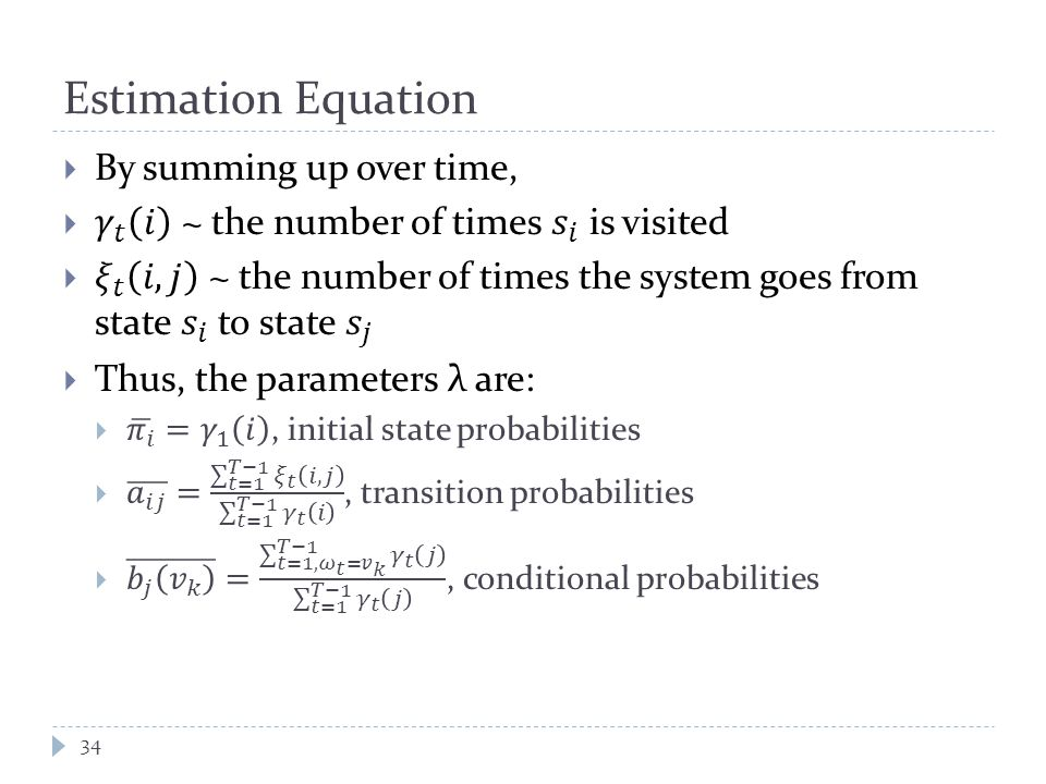 Estimation Equation 34