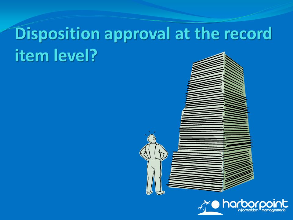 Disposition approval at the record item level