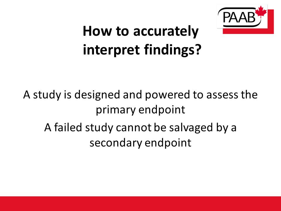 How to accurately interpret findings.