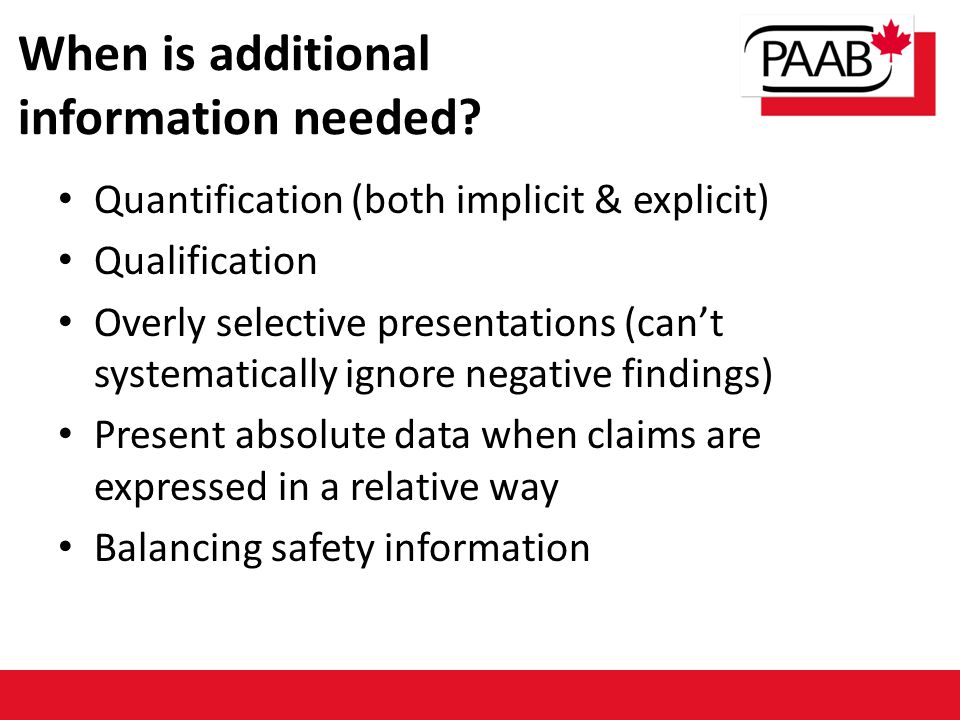 When is additional information needed.