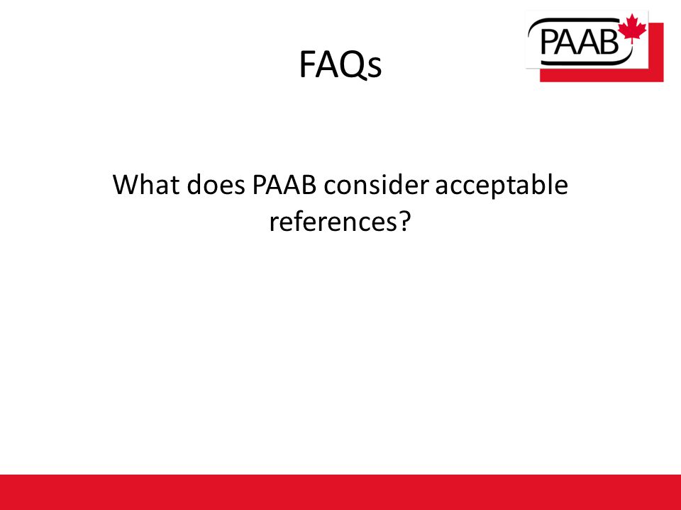 FAQs What does PAAB consider acceptable references