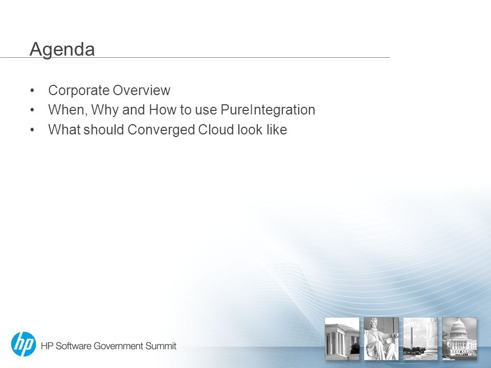 Agenda Corporate Overview When, Why and How to use PureIntegration What should Converged Cloud look like