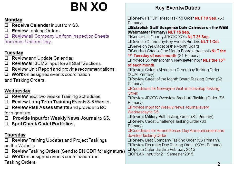 BN XO Monday  Receive Calendar input from S3.  Review Tasking Orders.