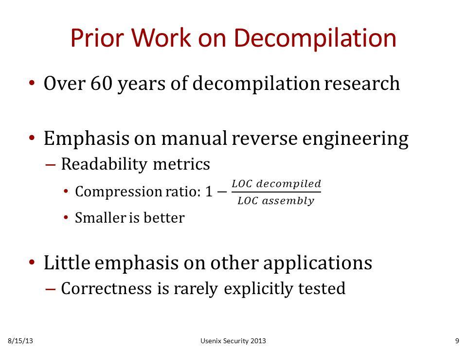 The Phoenix C Decompiler 8/15/13Usenix Security 201310