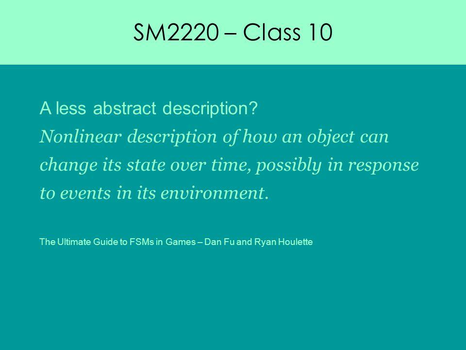SM2220 – Class 10 A less abstract description.
