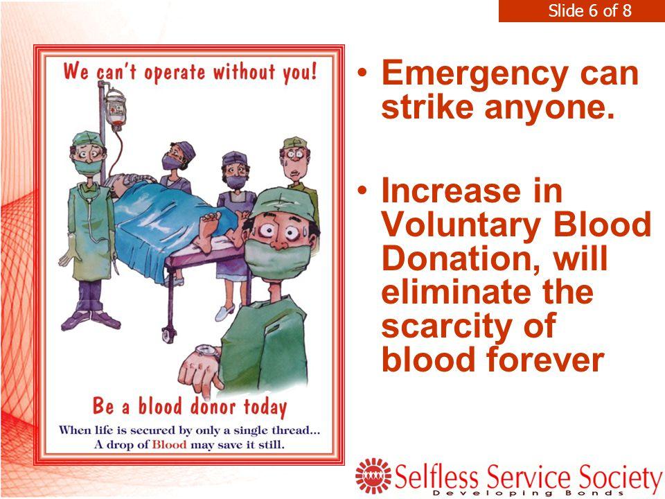 Emergency can strike anyone.