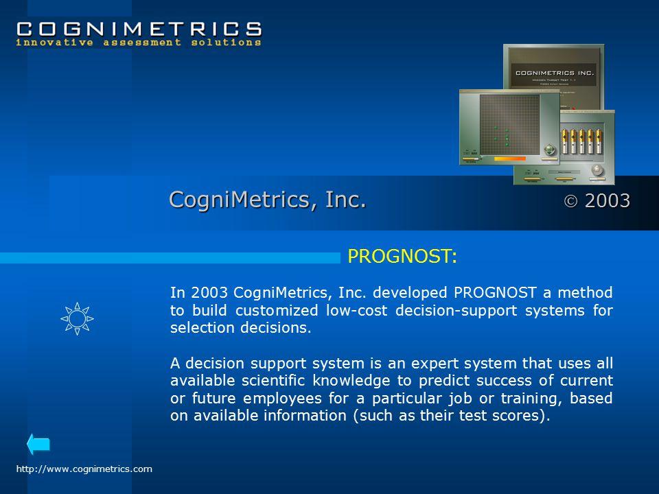 CogniMetrics, Inc.  2003 PROGNOST: In 2003 CogniMetrics, Inc.