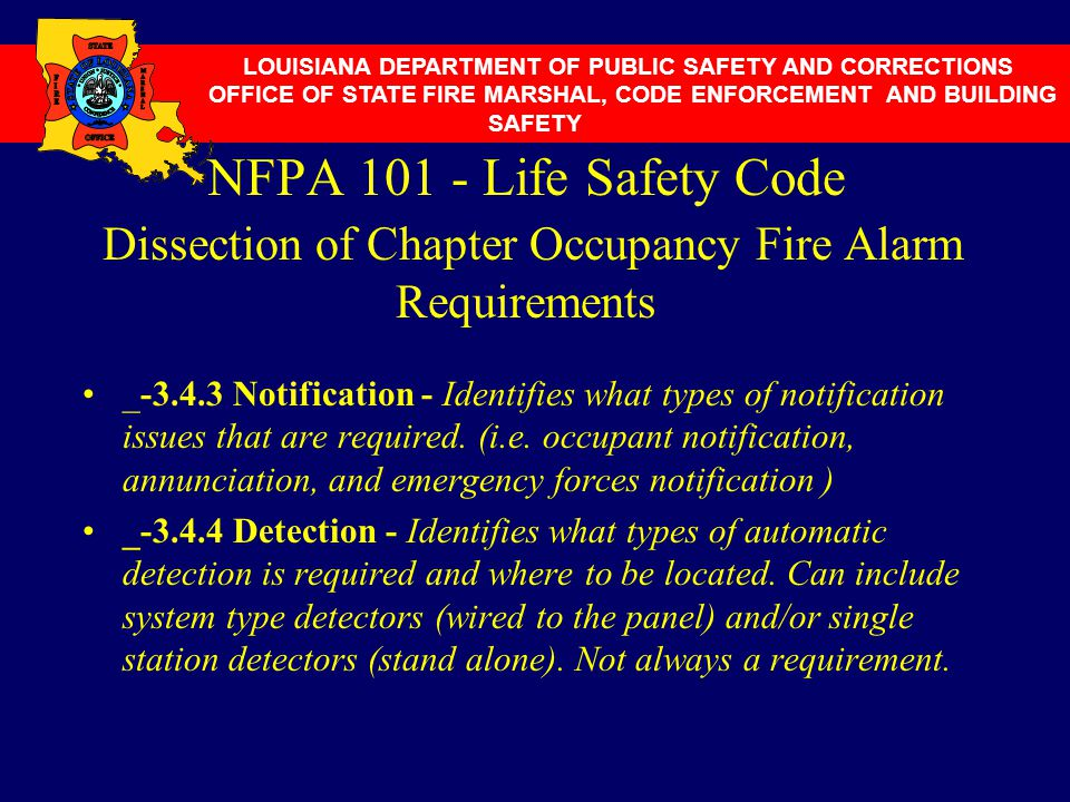 NFPA 101 - Life Safety Code Dissection of Chapter Occupancy Fire Alarm Requirements _-3.4.3 Notification - Identifies what types of notification issue