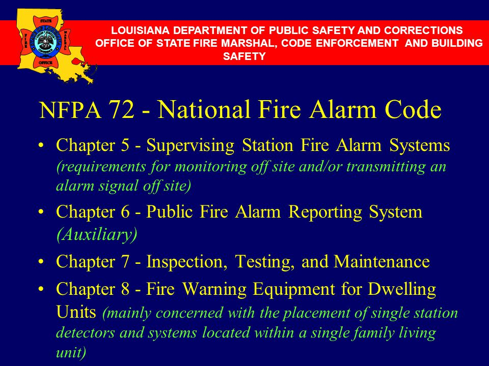 NFPA 72 - National Fire Alarm Code Chapter 5 - Supervising Station Fire Alarm Systems (requirements for monitoring off site and/or transmitting an ala