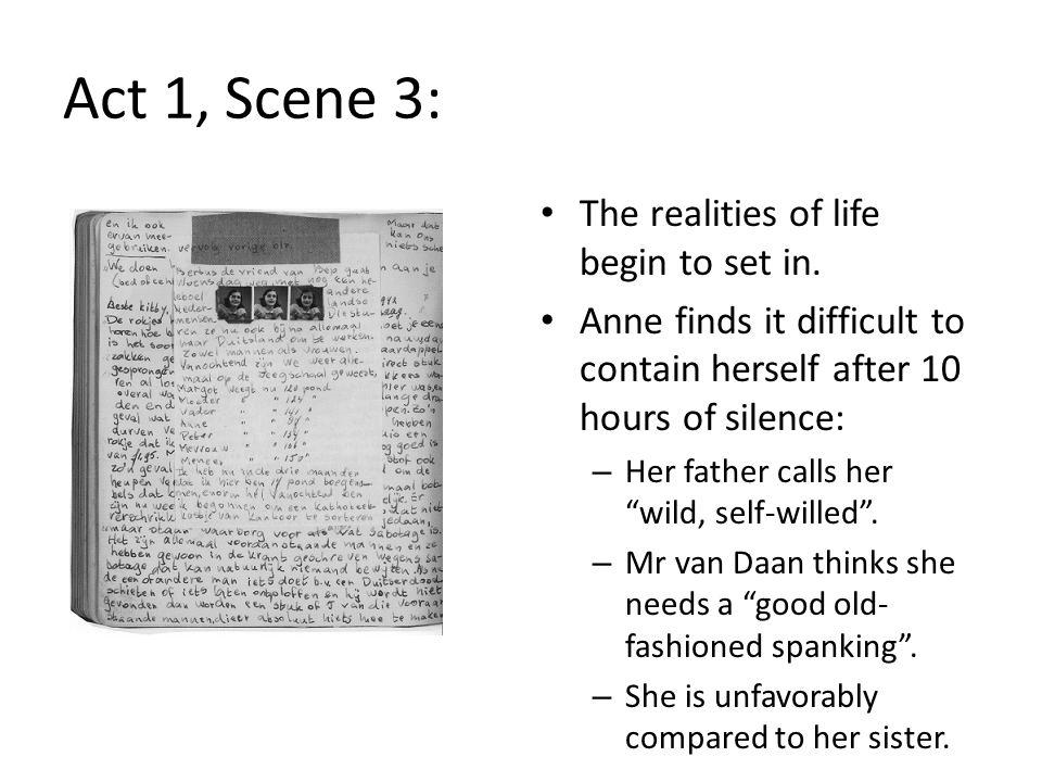 Act 1, Scene 3: Mr van Daan belittles Peter for struggling with maths.