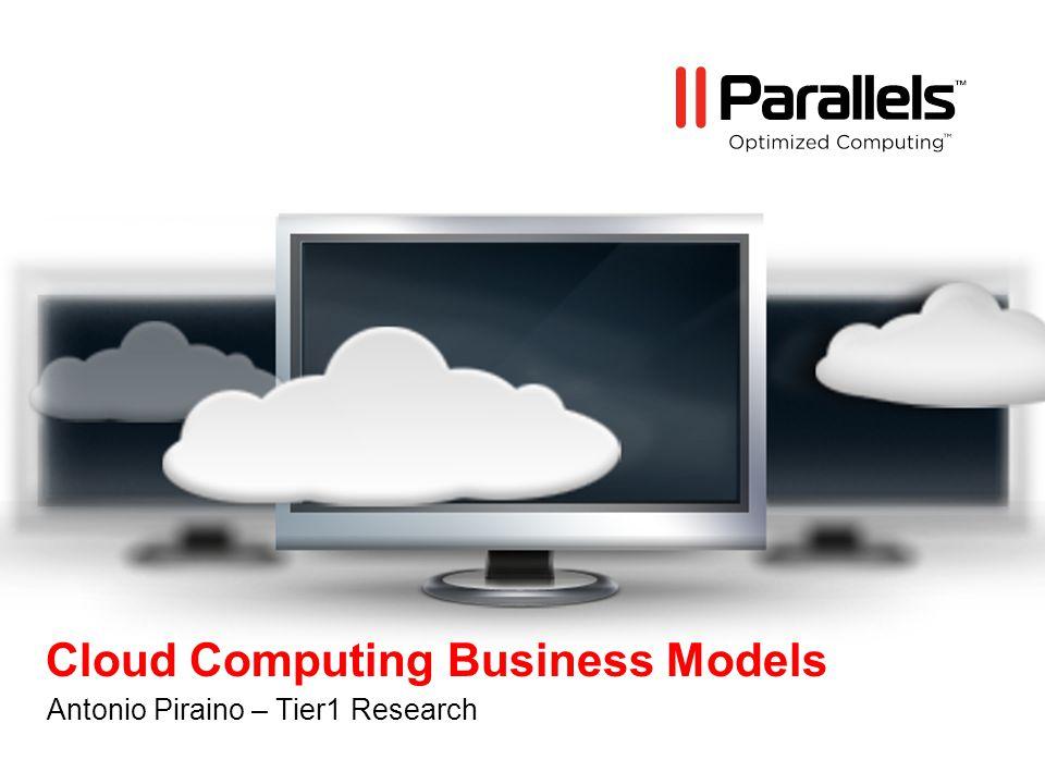 Cloud Computing Business Models Antonio Piraino – Tier1 Research