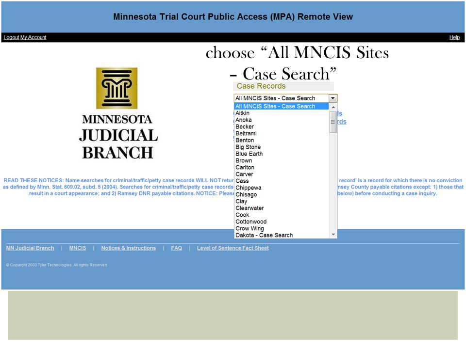 "choose ""All MNCIS Sites – Case Search"""